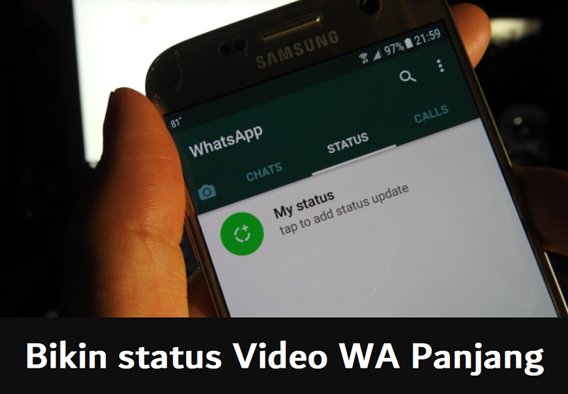 Cara bikin status video WA panjang